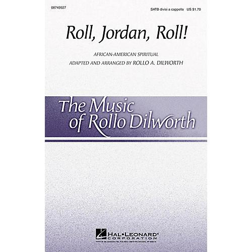 Hal Leonard Roll, Jordan, Roll! SATB DV A Cappella arranged by Rollo Dilworth