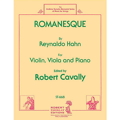 Cavally Editions Romanesque (Violin, Viola and Piano) Robert Cavally Editions Series Softcover Composed by Reynaldo Hahn