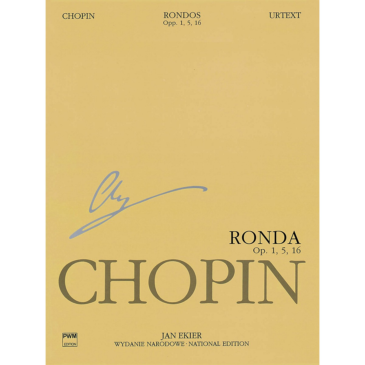PWM Rondos for Piano PWM Series Composed by Frédéric Chopin Edited by Jan Ekier