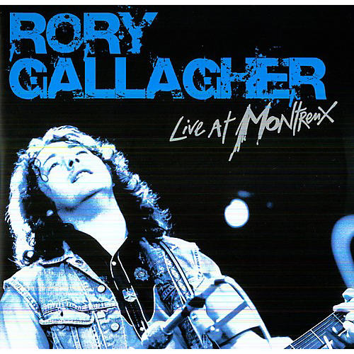 Alliance Rory Gallagher - Live in Montreux