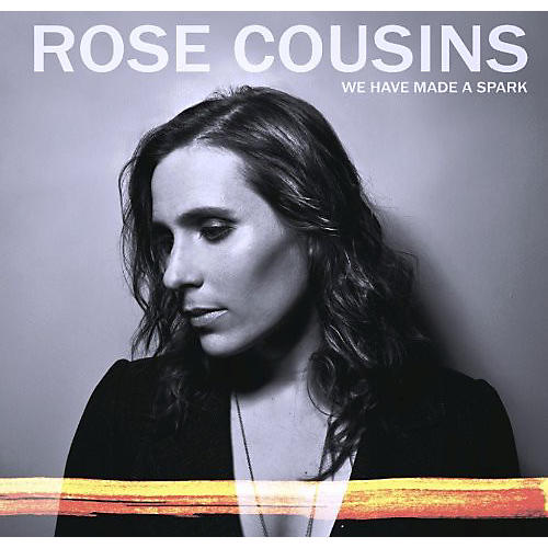 Alliance Rose Cousins - We Have Made a Spark
