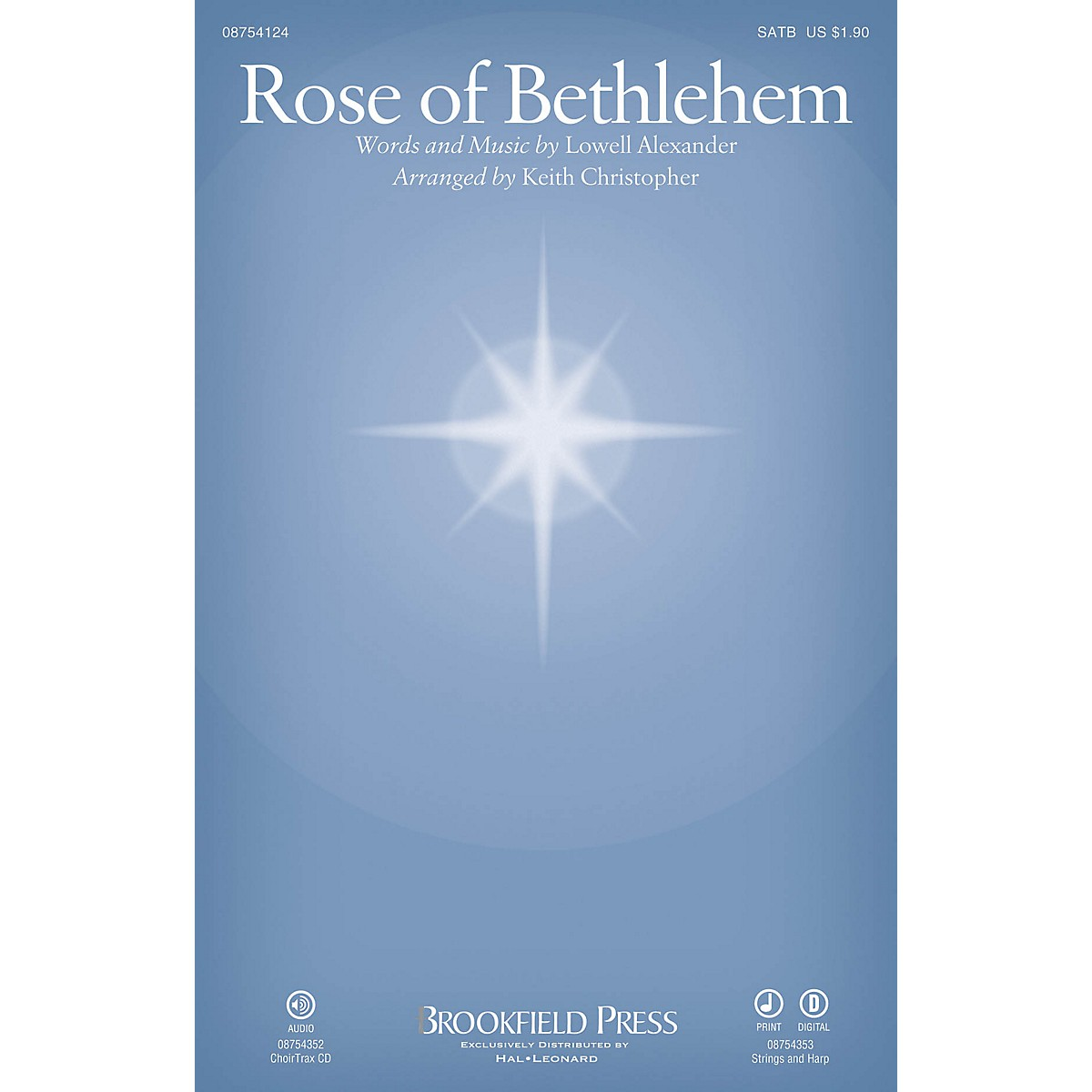 Brookfield Rose of Bethlehem CHOIRTRAX CD by Selah Arranged by Keith Christopher