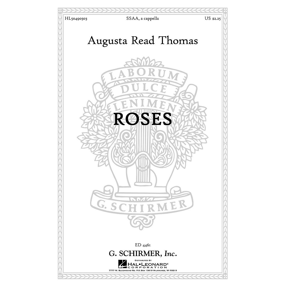 G. Schirmer Roses SSAA A Cappella composed by Augusta Read Thomas
