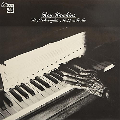 Alliance Roy Hawkins - Why Do Everything Happen To Me