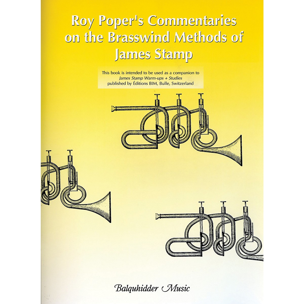 Carl Fischer Roy Poper's Commentaries on the Brasswind Methods of James Stamp Book