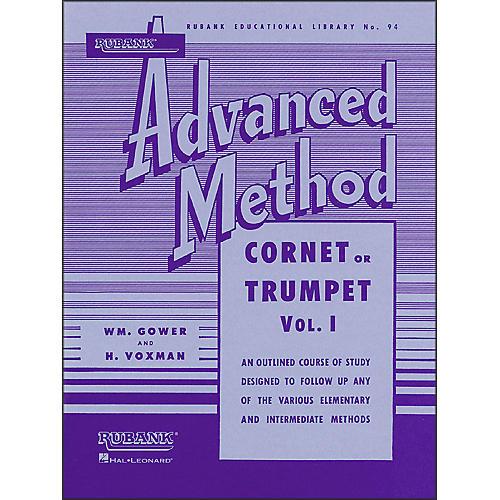 Hal Leonard Rubank Advanced Method for Cornet Or Trumpet Volume 1
