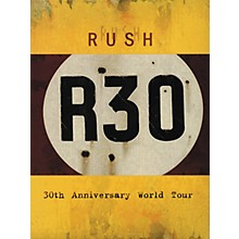 Hal Leonard Rush - R30 - 30th Anniversary World Tour DVD