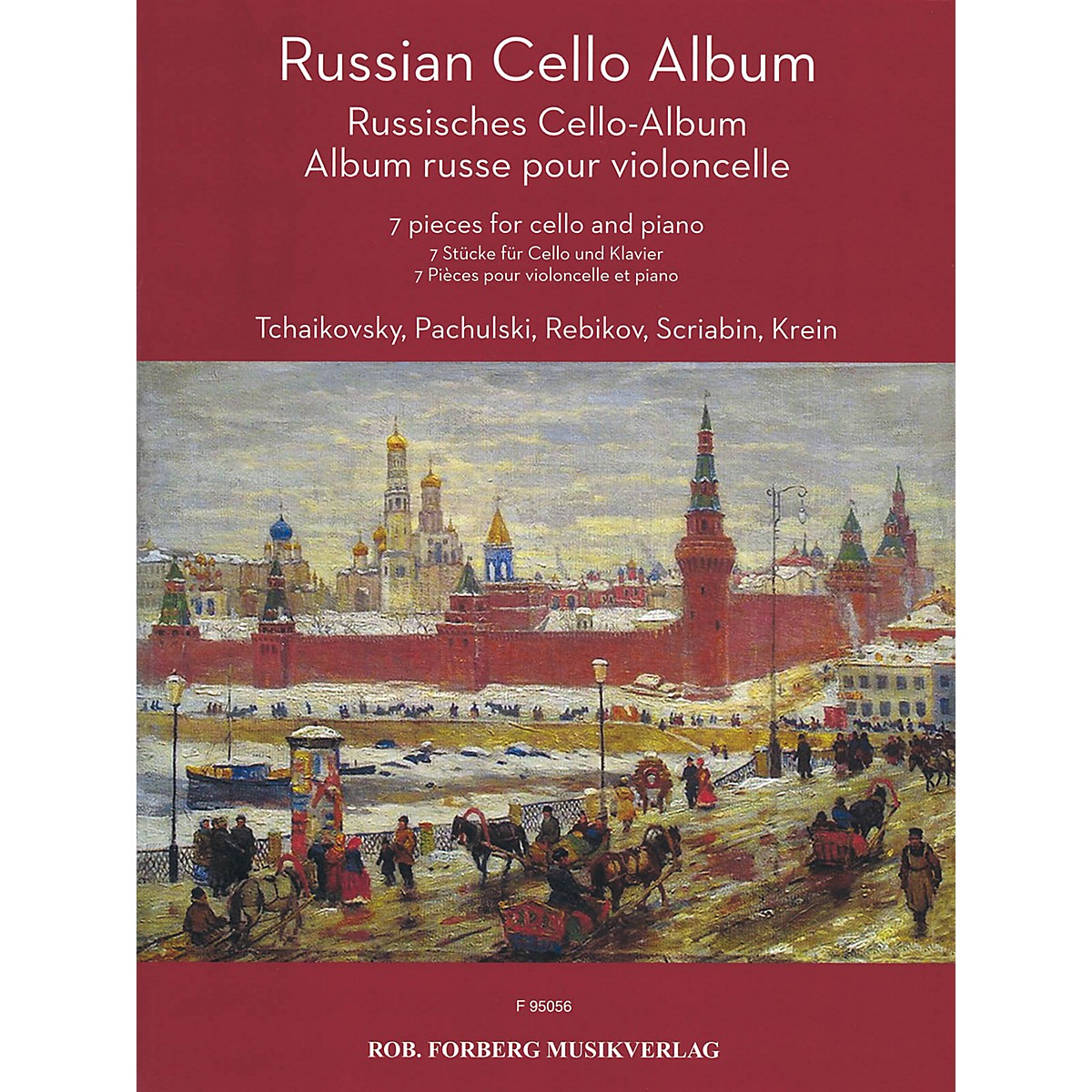 Rob. Forberg Musikverlag Russian Cello Album (7 Pieces for Cello and Piano) String Series Softcover