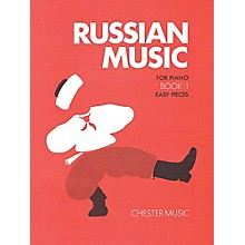 Chester Music Russian Music for Piano - Book 1 Music Sales America Series