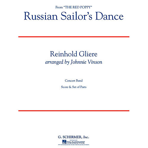 G. Schirmer Russian Sailors Dance Concert Band Level 3 Composed by Reinhold Gliere Arranged by Johnnie Vinson