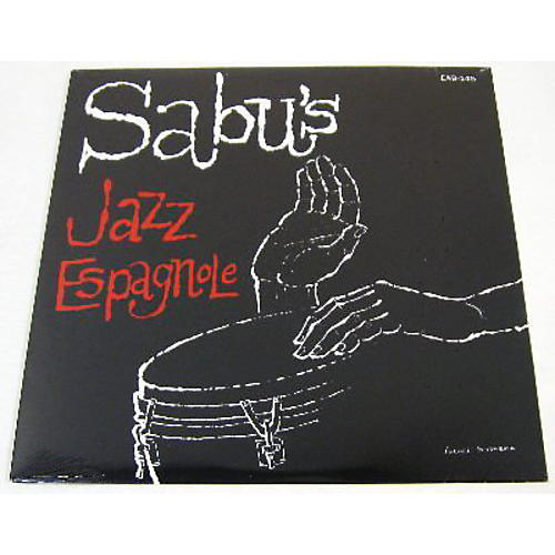 Alliance Sabu Martinez - And His Jazz Espagnole