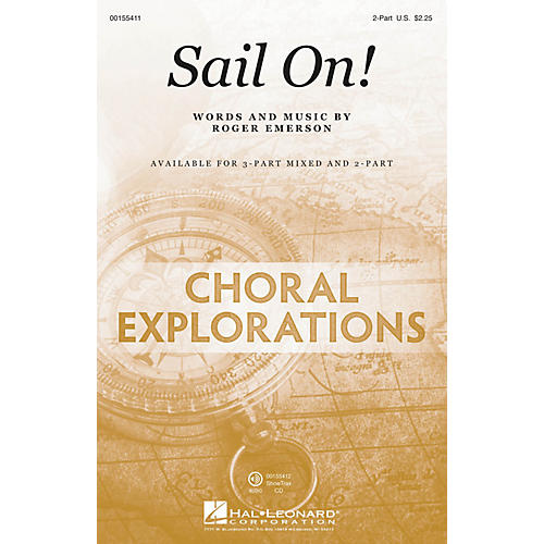 Hal Leonard Sail On! 2-Part composed by Roger Emerson