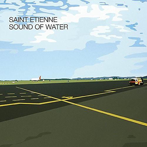 Alliance Saint Etienne - Sound Of Water