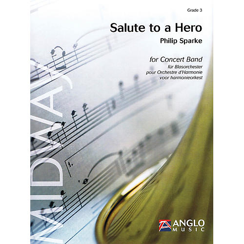 Anglo Music Press Salute to a Hero (Grade 4 - Score Only) Concert Band Level 4 Composed by Philip Sparke