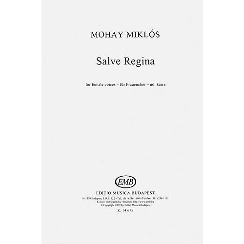 Editio Musica Budapest Salve Regina SSA A Cappella Composed by Miklós Mohay
