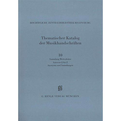 G. Henle Verlag Sammlung Mettenleiter, Autoren Q bis Z, Anonyma und Sammlungen Henle Books Series Softcover