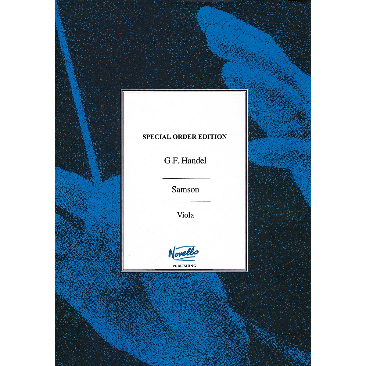 Novello Samson (Viola Part) Music Sales America Series Softcover Composed by George Frederic Handel