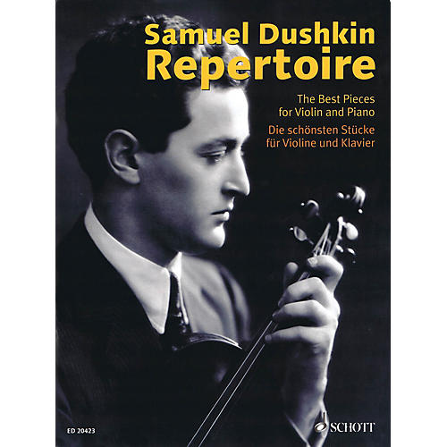 Schott Samuel Dushkin Repertoire (The Best Pieces for Violin and Piano) String Series Softcover