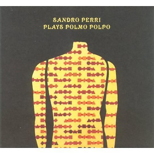 Alliance Sandro Perri - Plays Polmo Polpo