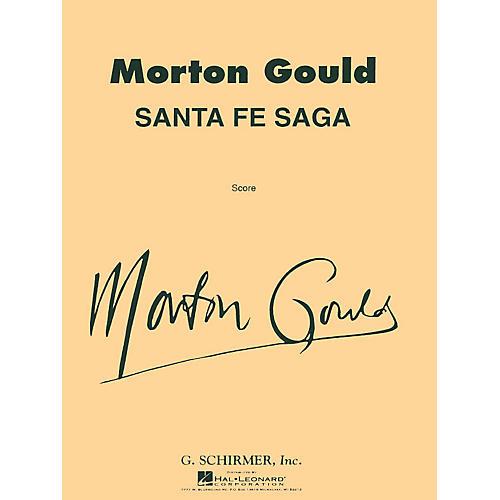 G. Schirmer Santa Fe Saga For Concert Band Full Score Concert Band Composed by M Gould