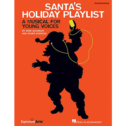 Hal Leonard Santa's Holiday Playlist (A Musical for Young Voices) Performance Kit with CD Composed by Roger Emerson