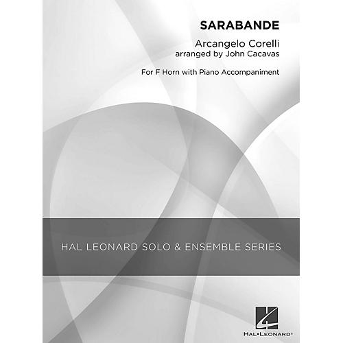 Hal Leonard Sarabande (Grade 1.5 French Horn Solo) Concert Band Level 1.5 Arranged by John Cacavas
