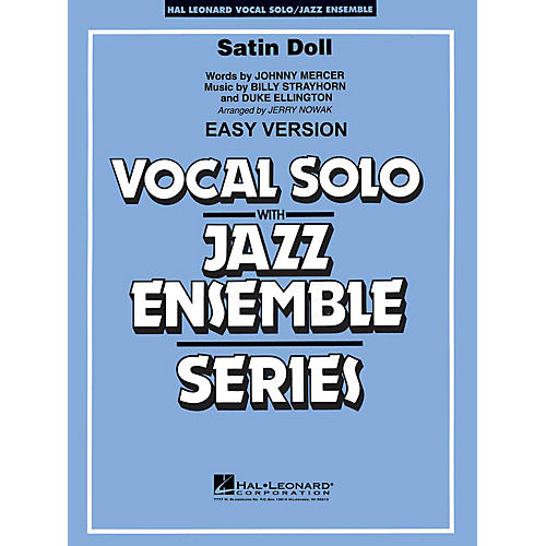 Hal Leonard Satin Doll (Key: Bb) Jazz Band Level 3-4 Composed by Duke Ellington