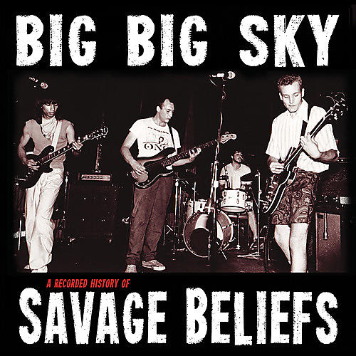 Alliance Savage Beliefs - G Big Sky: A Recorded History Of Savage Beliefs