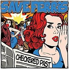 Save Ferris - Checkered Past