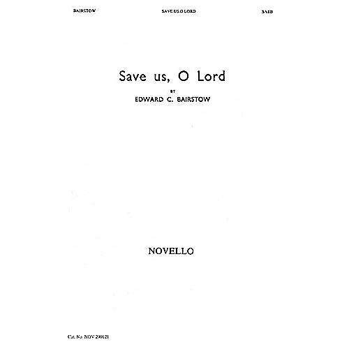 Novello Save Us, O Lord SATB, Organ Composed by Edward Bairstow