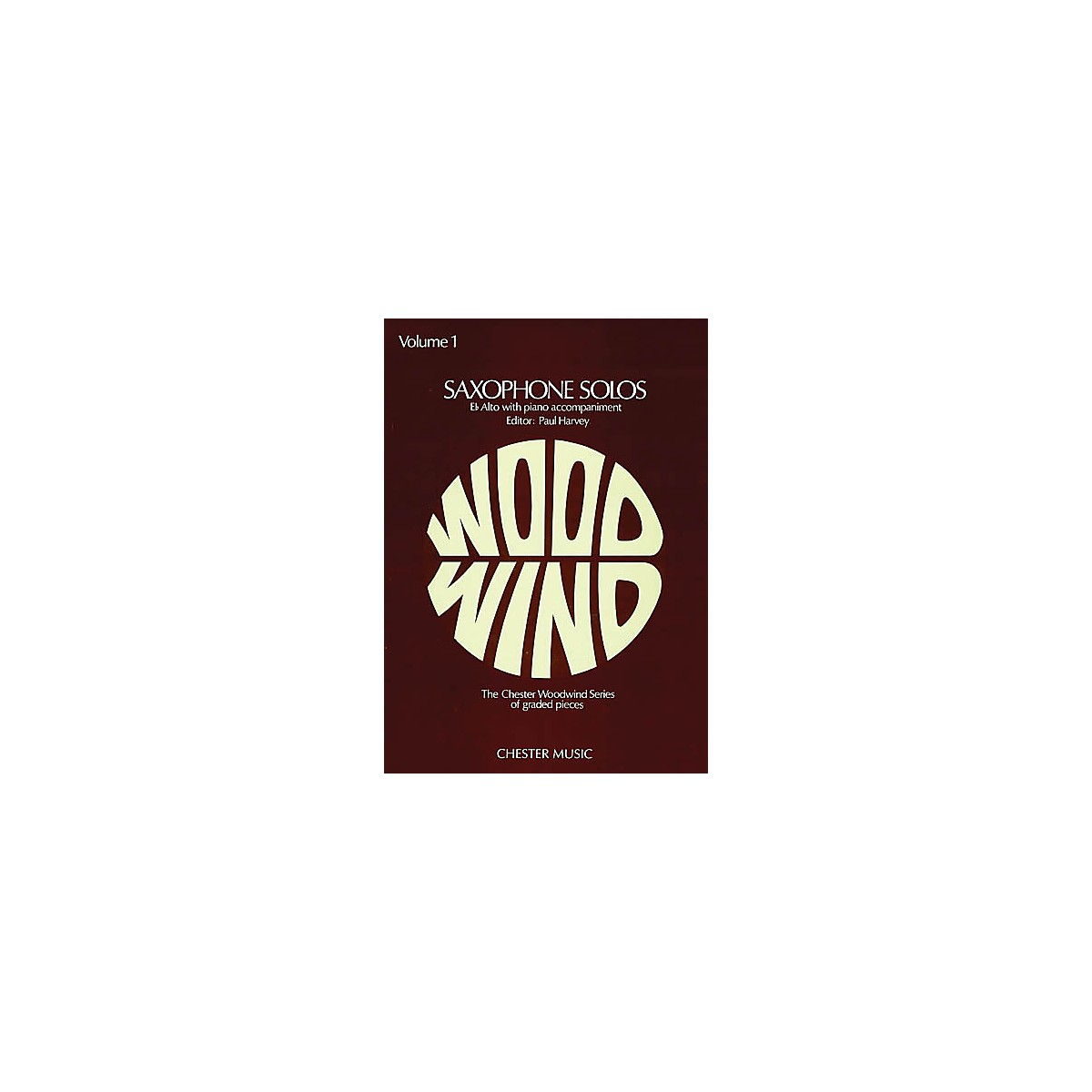 Chester Music Saxophone Solos Volume 1 Music Sales America Series