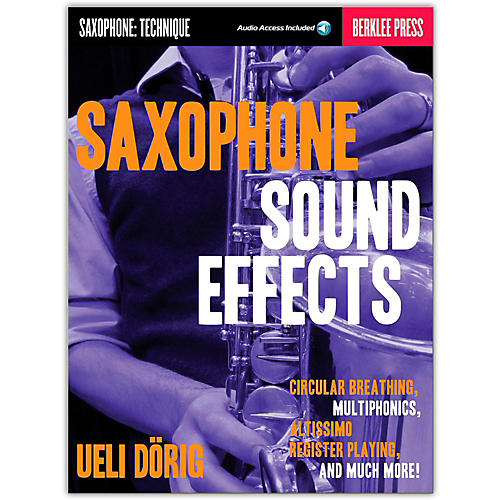 Berklee Press Saxophone Sound Effects (Book/Online Audio)