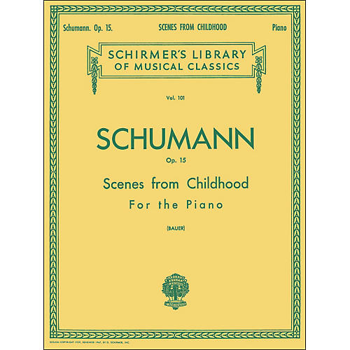 G. Schirmer Scenes From Childhood Op 15 - Piano By Schumann