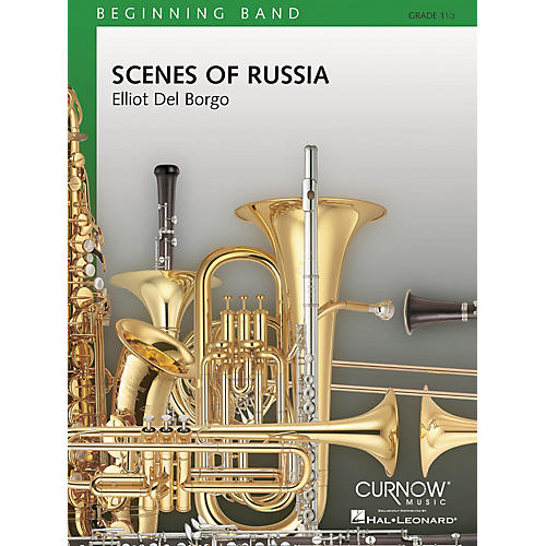 Curnow Music Scenes of Russia (Grade 1.5 - Score and Parts) Concert Band Level 1.5 Composed by Elliot Del Borgo