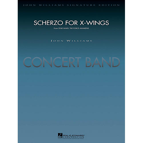 Hal Leonard Scherzo for X-Wings (from Star Wars: The Force Awakens) Concert Band Level 5 Arranged by Paul Lavender