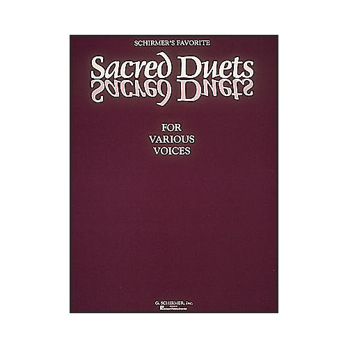 G. Schirmer Schirmer's Favorite Sacred Duets for Various Voices