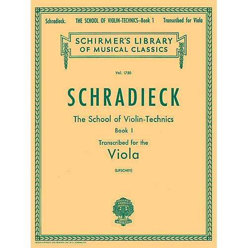 G. Schirmer School of Violin Technics, Op. 1 - Book 1 String Method Composed by Henry Schradieck Edited by Samuel Lifschey