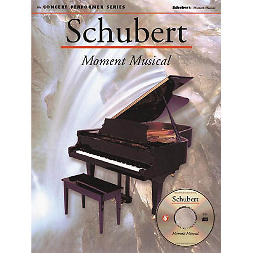 Music Sales Schubert: Moment Musical (Concert Performer Series) Music Sales America Series Softcover with disk