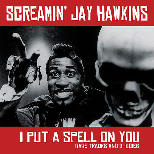 Alliance Screamin Jay Hawkins - I Put a Spell on You: Rare Tracks and B-Sides