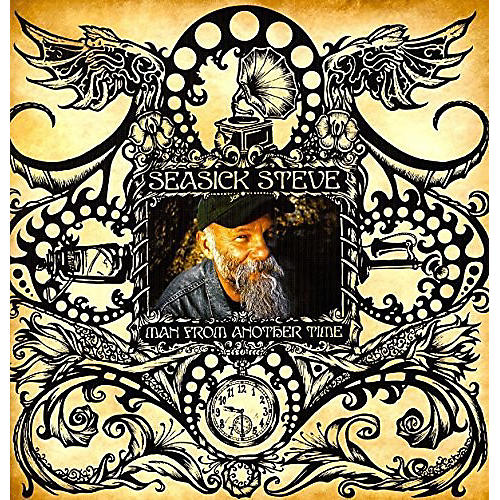 Alliance Seasick Steve - Man From Another Time