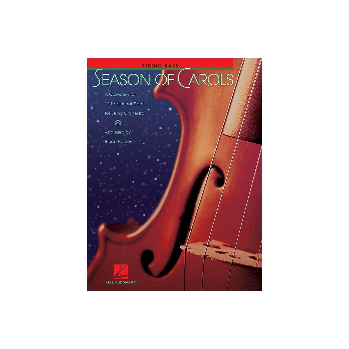 Hal Leonard Season of Carols (String Orchestra - String Bass) Music for String Orchestra Series by Bruce Healey