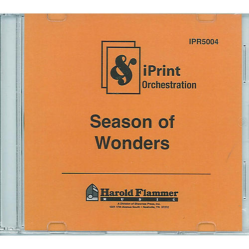 Shawnee Press Season of Wonders (iPrint Orchestration (CD-ROM)) Score & Parts composed by Joseph M. Martin