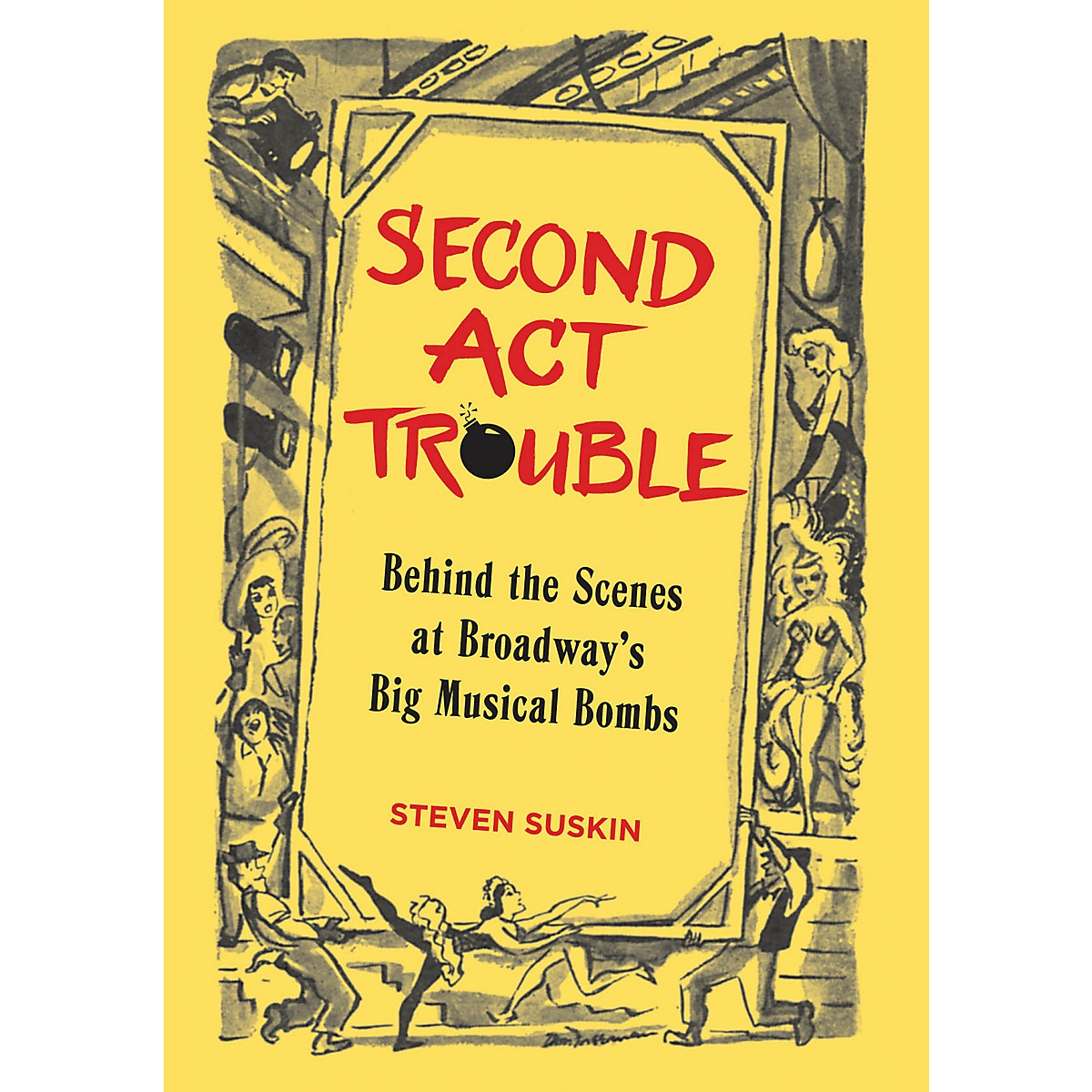 Applause Books Second Act Trouble Applause Books Series Hardcover Written by Steven Suskin