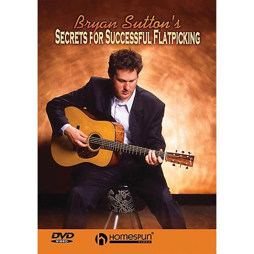 Homespun Secrets for Successful Flatpicking (DVD)