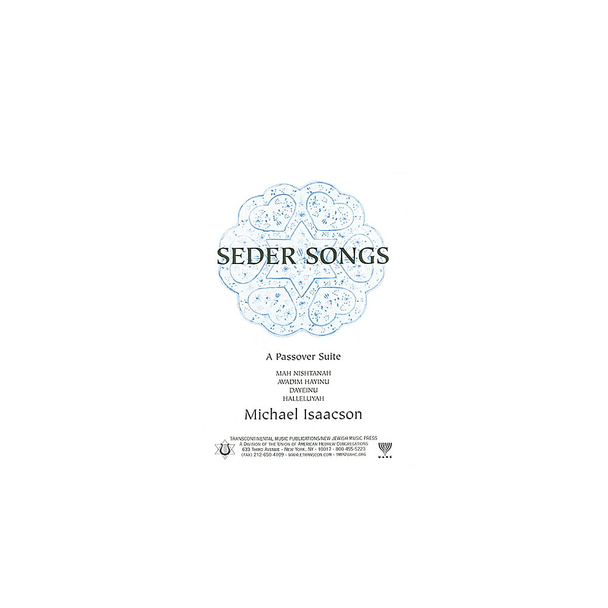 Transcontinental Music Seder Songs SATB arranged by Michael Isaacson
