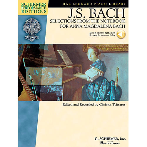 G. Schirmer Selections From The Notebook for Anna Magdalena Book/CD Schimer Performance Edition By Bach / Tsitsaros