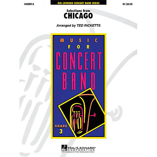 Hal Leonard Selections from Chicago - Young Concert Band Series Level 3 arranged by Ted Ricketts