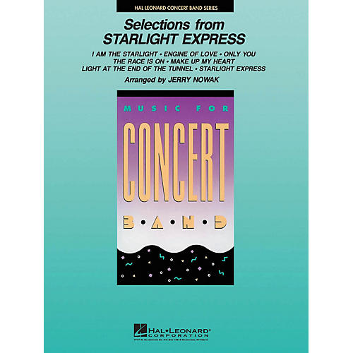 Hal Leonard Selections from Starlight Express Concert Band Level 4 Arranged by Jerry Nowak