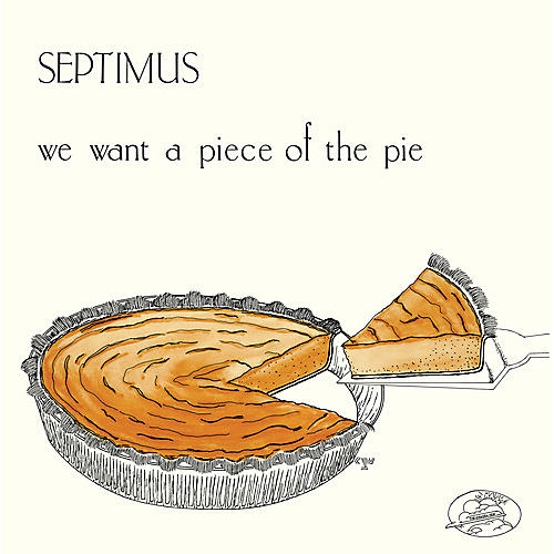 Alliance Septimus - We Want a Piece of the Pie