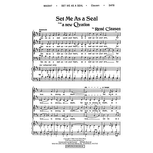 Shawnee Press Set Me as a Seal (from A New Creation) SATB a cappella composed by Rene Clausen arranged by Robert Scholz